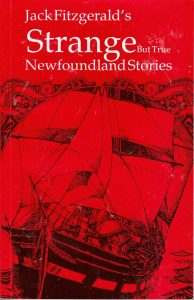 Strange but True Newfoundland Stories