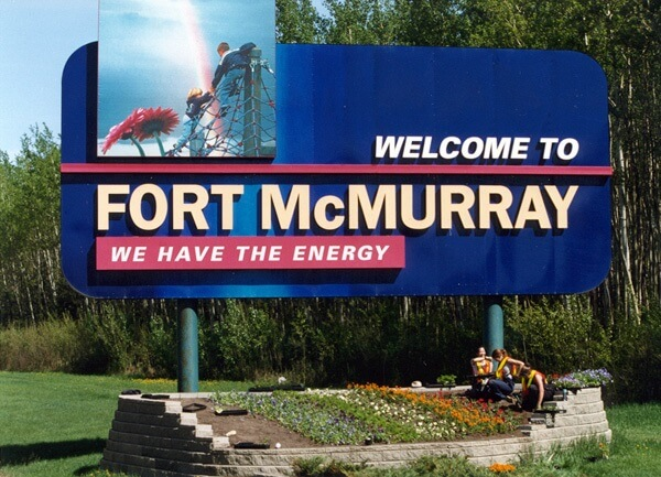 The welcome sign to Fort McMurray, Alberta.