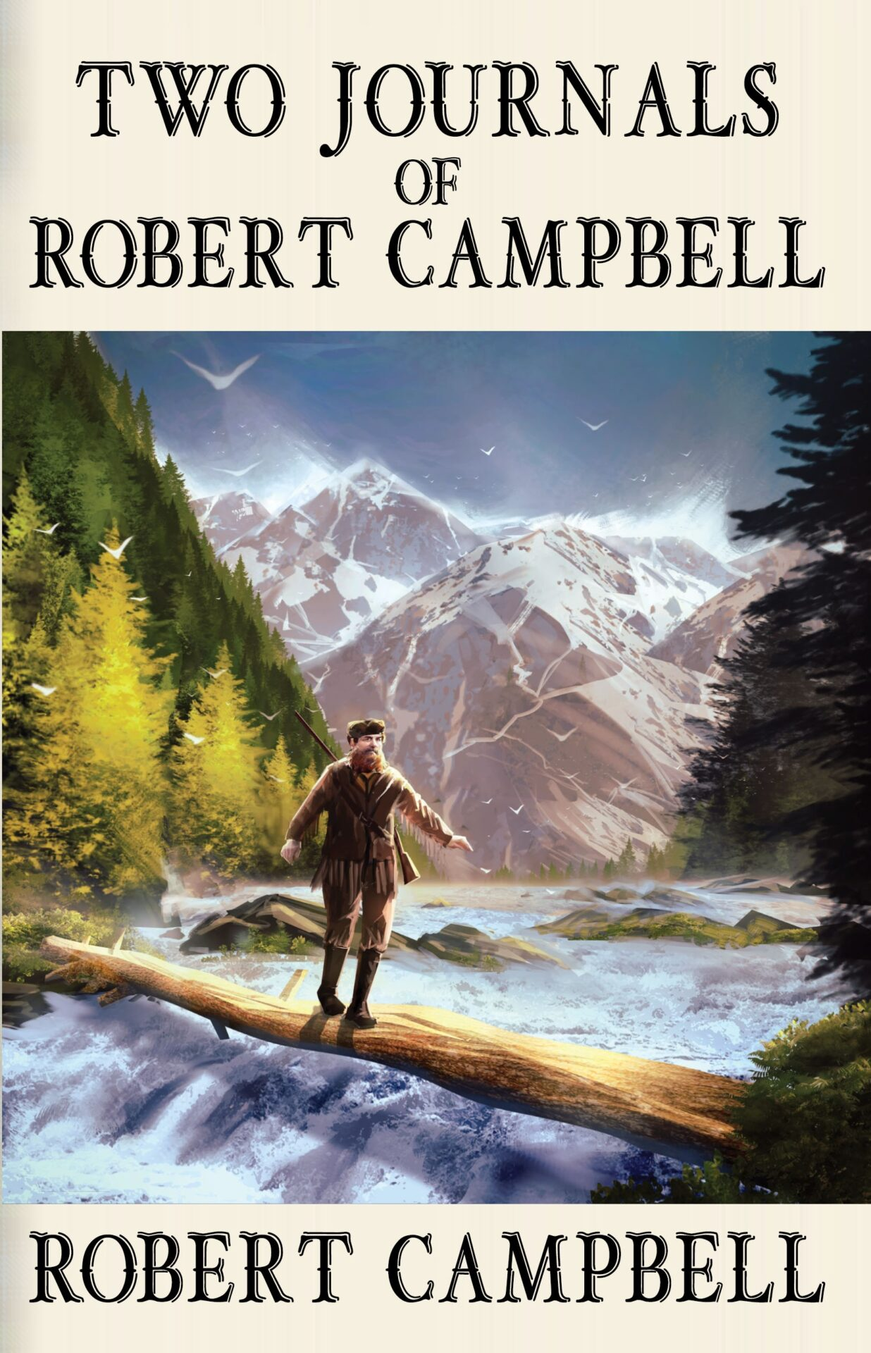 Two Journals of Robert Campbell