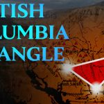 The British Columbia Triangle: Part 1/6 – Canada's Bermuda Triangle
