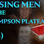 The British Columbia Triangle: 5/6 – Missing Men of the Thompson Plateau
